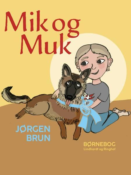 Mik og Muk af Jørgen Brun