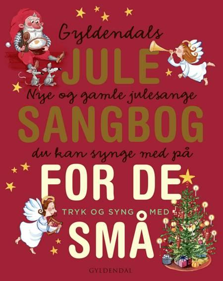 Gyldendals julesangbog - med lydpanel af Gyldendal