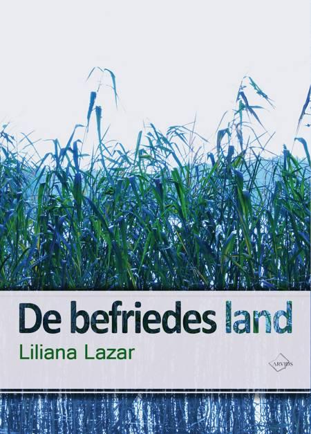 De befriedes land af Liliana Lazar