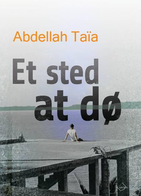 Et sted at dø af Abdellah Taïa