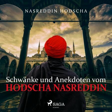 Schwänke und Anekdoten vom Hodscha Nasreddin af Nasreddin Hodscha