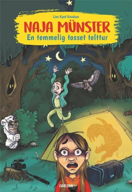 Naja Münster - En temmelig tosset telttur af Line Kyed Knudsen