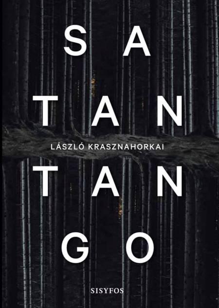 Satantango af László Krasznahorkai