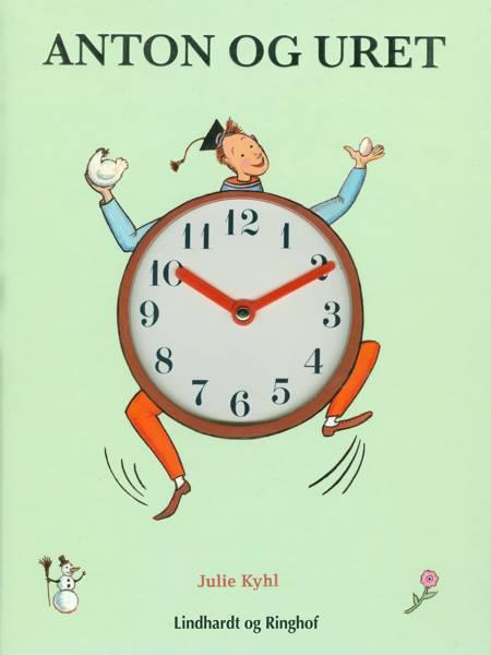 Anton og uret af Julie Kyhl