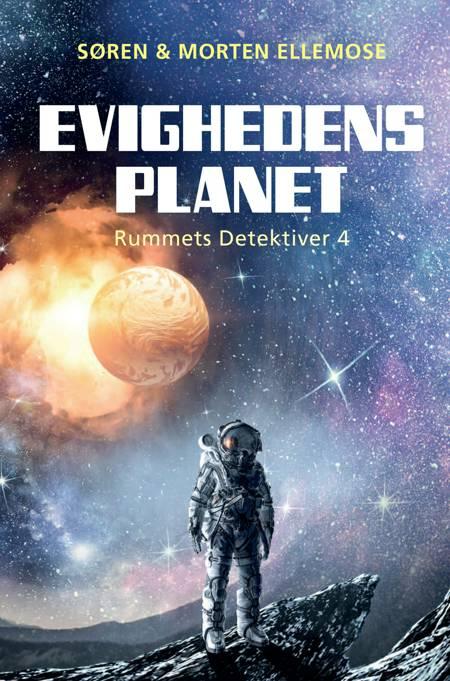 Evighedens Planet af Morten Ellemose og Søren Ellemose