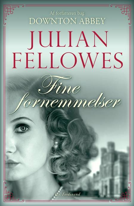 Fine fornemmelser af Julian Fellowes