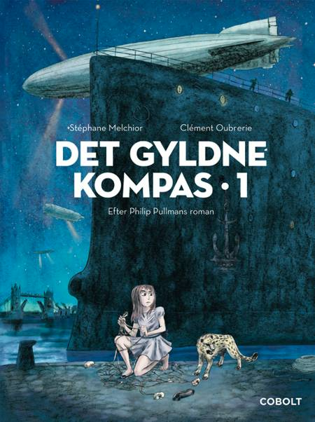 Det Gyldne Kompas 1 af Stéphane Melchior efter Philip Pullmans roman