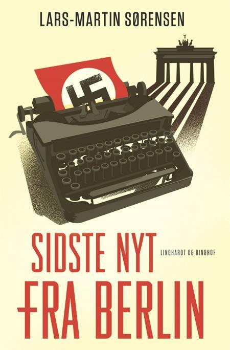 Sidste nyt fra Berlin af Lars-Martin Sørensen