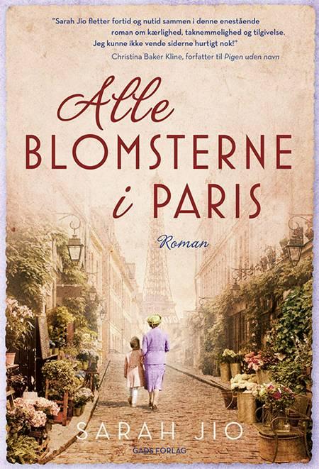Alle blomsterne i Paris af Sarah Jio