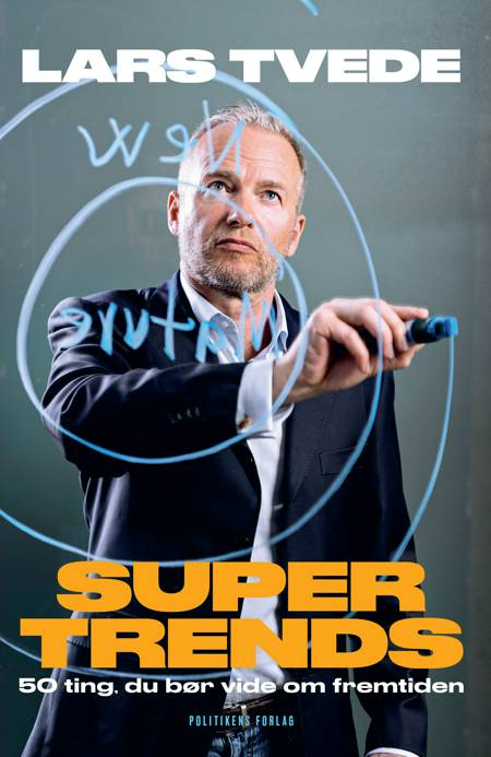 Supertrends af Lars Tvede