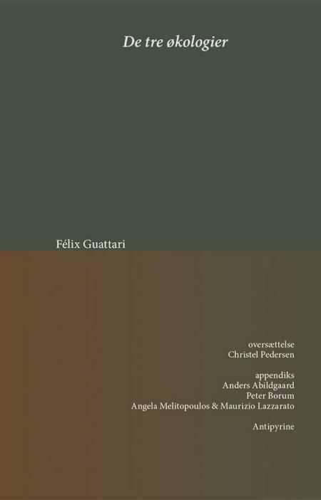 De tre økologier af Félix Guattari