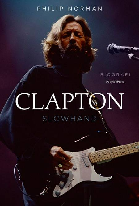 Clapton - Slowhand af Philip Norman