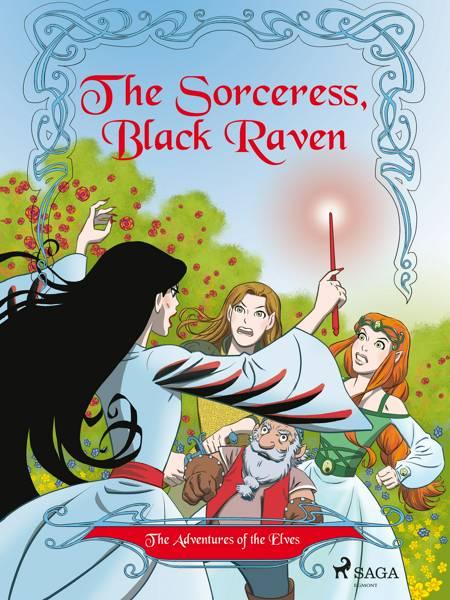The Adventures of the Elves 2: The Sorceress, Black Raven af Peter Gotthardt