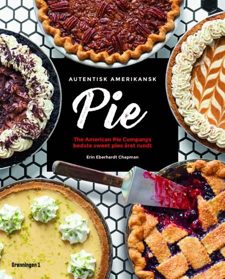 Autentisk amerikansk pie af Erin Eberhardt Chapman