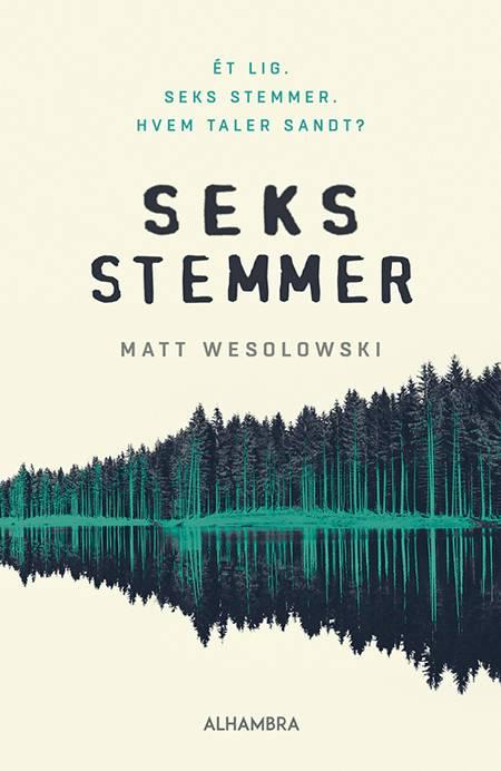 Seks stemmer af Matt Wesolowski