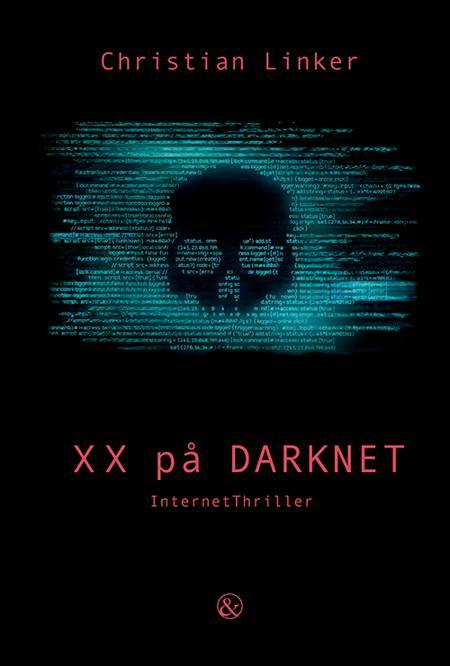XX på Darknet af Christian Linker