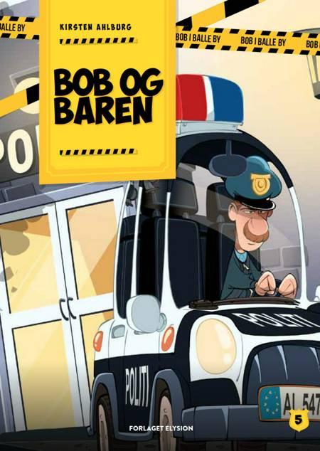 Bob og baren af Kirsten Ahlburg