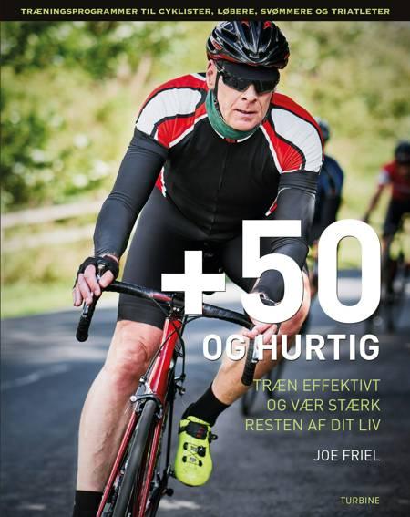 +50 og hurtig af Joe Friel