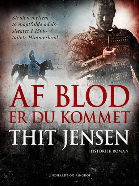 Af blod er du kommet af Thit Jensen
