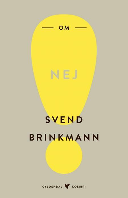 Om nej af Svend Brinkmann