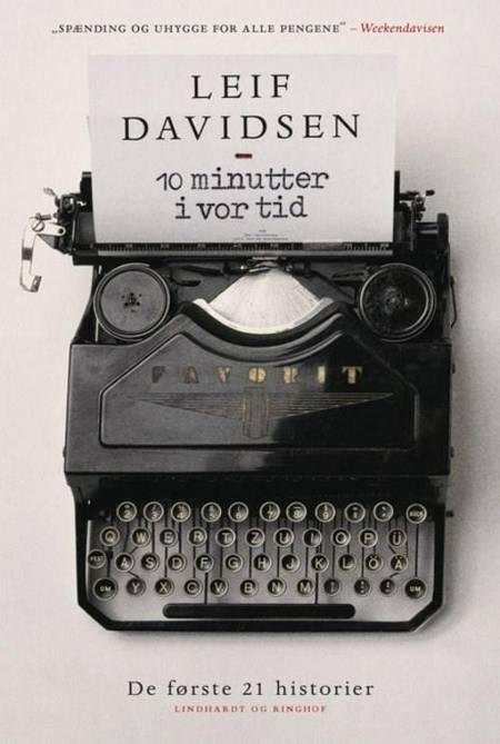 10 minutter i vor tid af Leif Davidsen