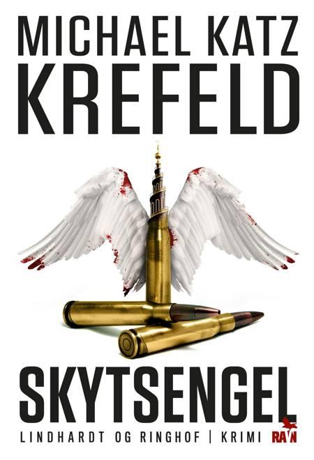 Skytsengel (Ravn-serien nr. 6) af Michael Katz Krefeld