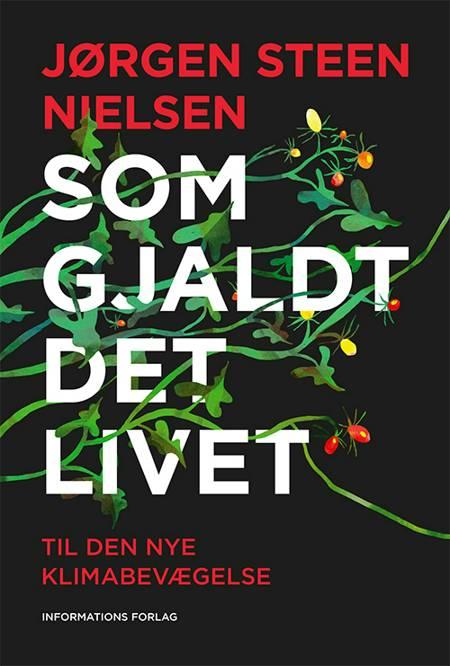 Som gjaldt det livet af Jørgen Steen Nielsen