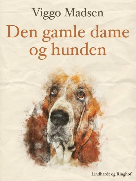 Den gamle dame og hunden af Viggo Madsen