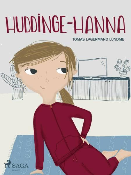 Huddinge-Hanna af Tomas Lagermand Lundme