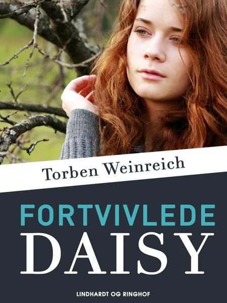 Fortvivlede Daisy af Torben Weinreich