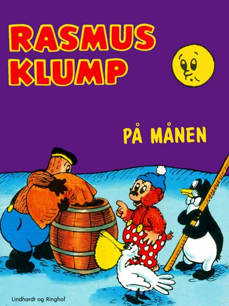 Rasmus Klump på månen af Vilhelm Hansen og Carla Hansen