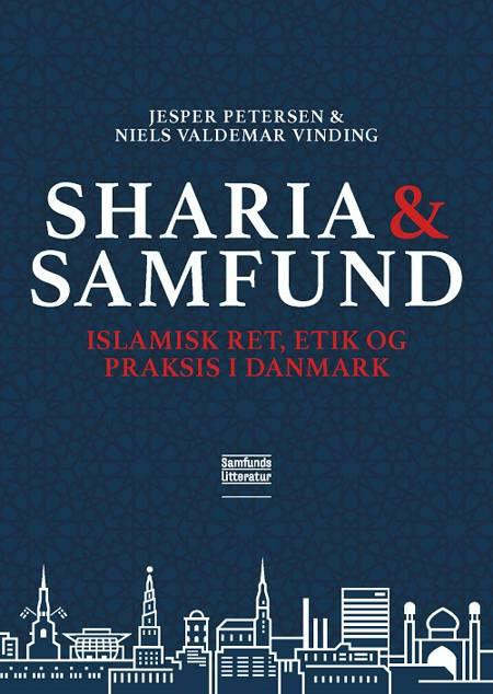 Sharia og samfund af Jesper Petersen og Niels Valdemar Vinding