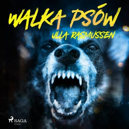 Walka psów af Ulla Rasmussen