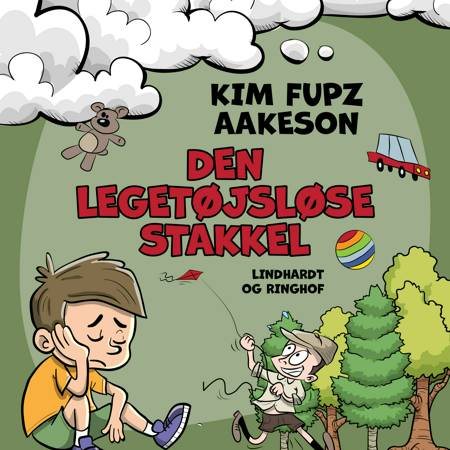 Den legetøjsløse stakkel af Kim Fupz Aakeson