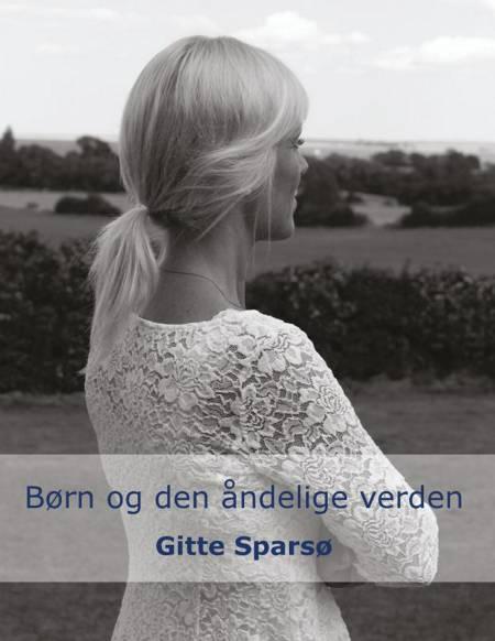 Børn og den åndelige verden af Gitte Sparsø