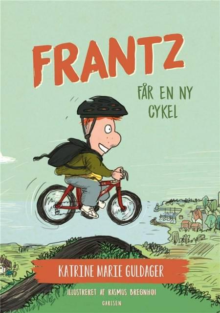 Frantz-bøgerne (7) - Frantz får en ny cykel af Katrine Marie Guldager