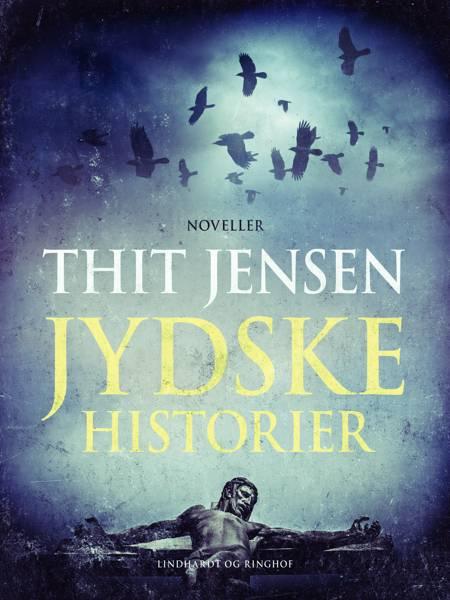 Jydske historier af Thit Jensen