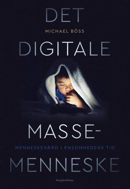 Det digitale massemenneske af Michael Böss