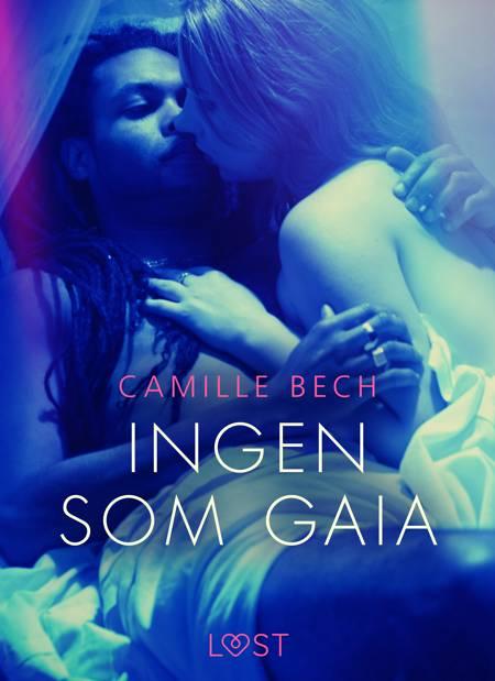 Ingen som Gaia af Camille Bech