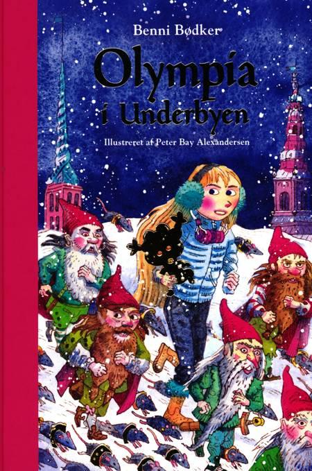 Olympia i Underbyen - En julefortælling i 24 afsnit af Benni Bødker