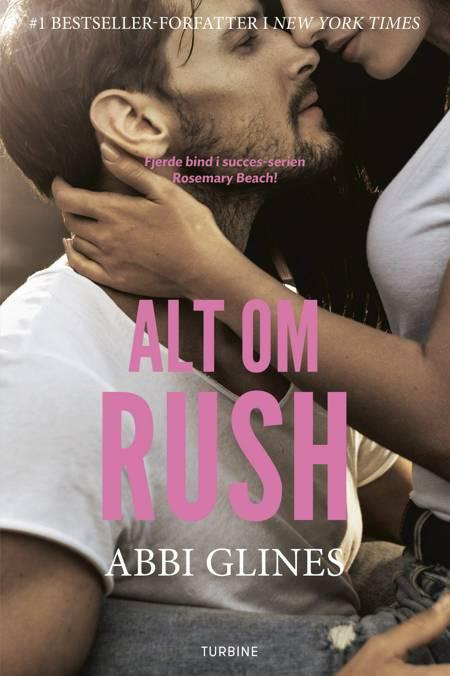 Alt om Rush af Abbi Glines