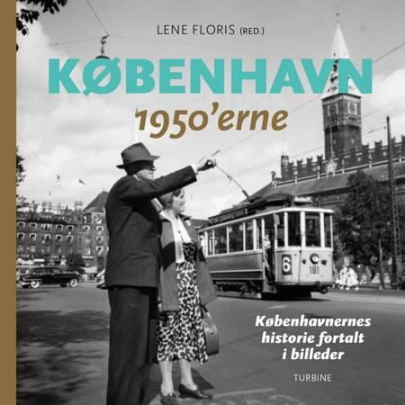 København - 1950'erne af Lene Floris