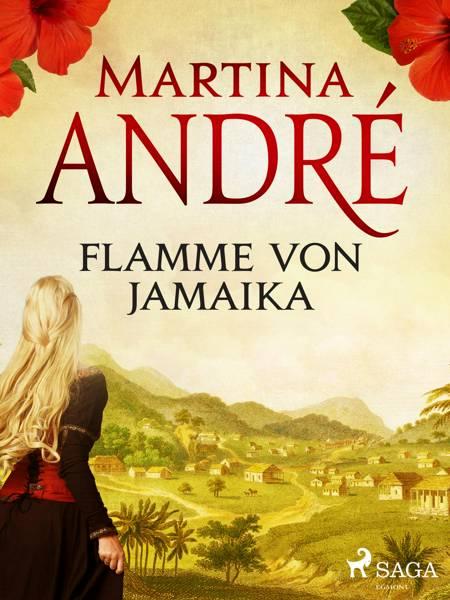 Flamme von Jamaika af Martina André