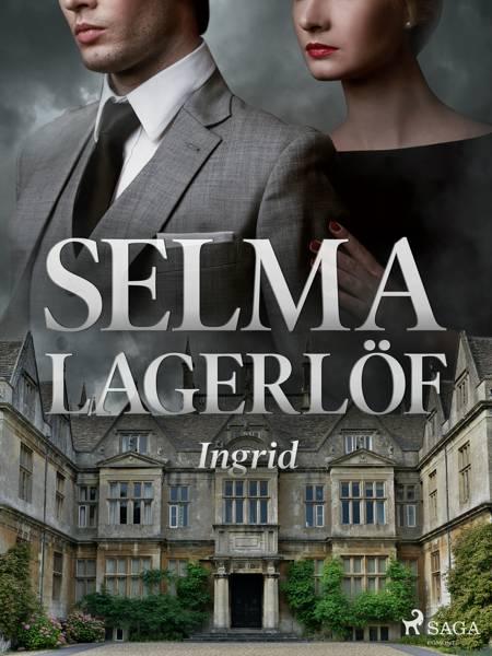Ingrid af Selma Lagerlöf