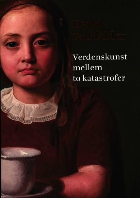 Dansk guldalder af Henrik Pontoppidan, Kasper Monrad, Peter Nørgaard Larsen, Magnus Olausson og Pauline Lehnmann Banke m.fl.