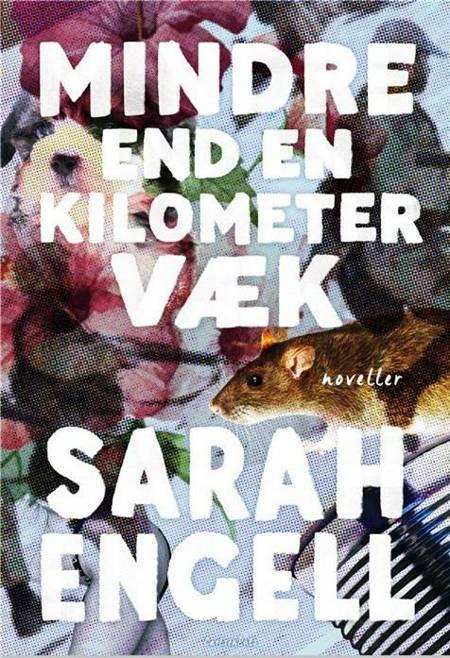 Mindre end en kilometer væk af Sarah Engell