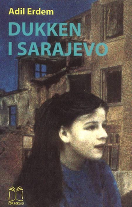 Dukken i Sarajevo af Adil Erdem