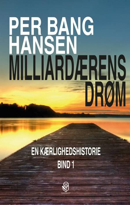 Milliardærens drøm af Per Bang Hansen