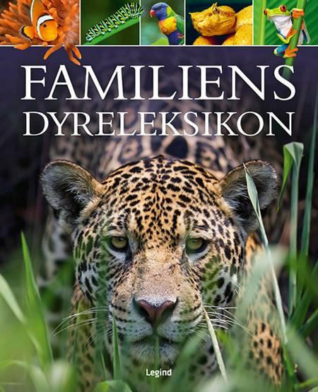 Familiens dyreleksikon af Michael Leach og Meriel Lland