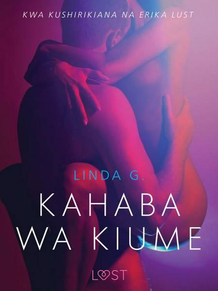 Kahaba wa Kiume - Hadithi Fupi ya Mapenzi af Linda G